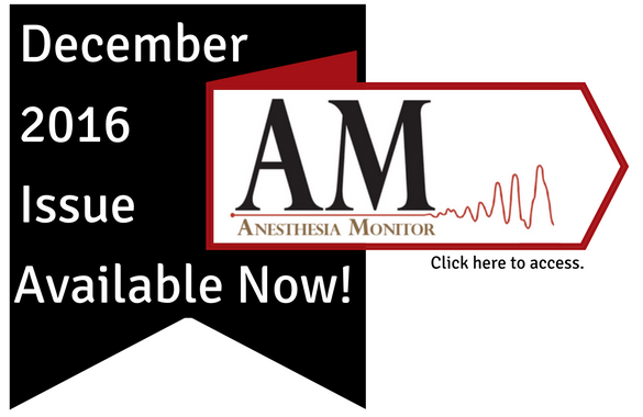 December 2016 Anesthesia Monitor