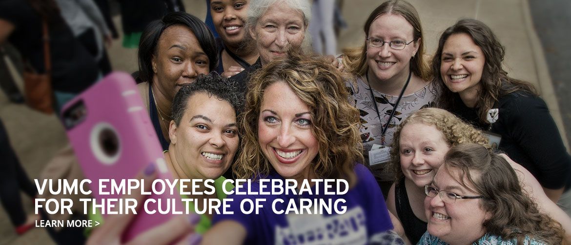 VUMC Employees Celebrated for Their Culture of Caring