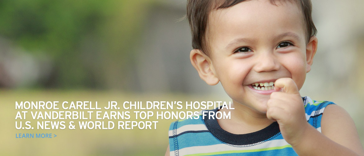 Monroe Carell Jr. Childrens Hospital at Vanderbilt earns top honors from U.S. News & World Report