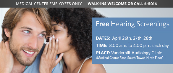 Free Hearing Screenings for Medical Center Employees