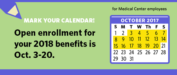 Save the Date - Open Enrollment - October 3 through 20