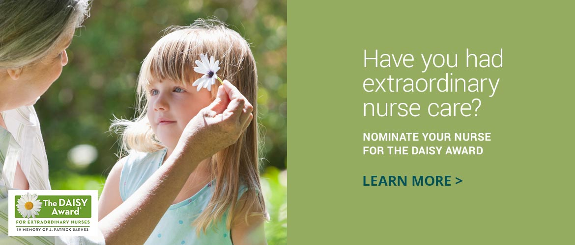 Nominate your nurse for the Daisy Award