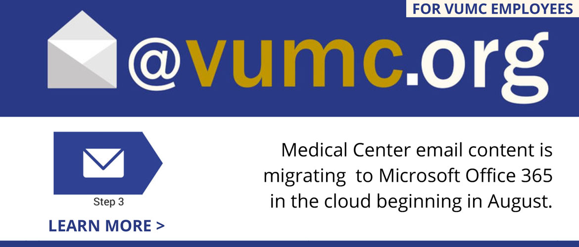 VUMC Email Migration - Step 3