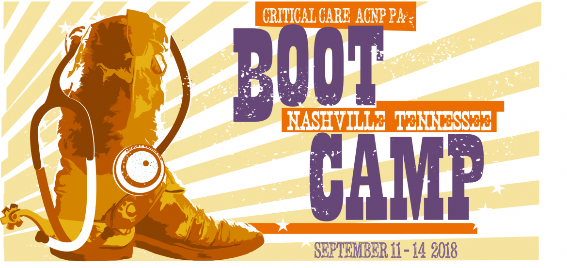 2018 ACNP/PA Critical Care Boot Camp!