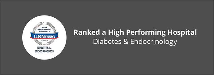 Ranked a High Performing Hospital Diabetes & Endocrinology