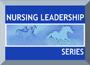 Nursing Leadership Series Logo